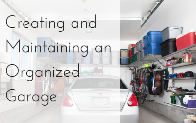 Creating and Maintaining an Organized Garage