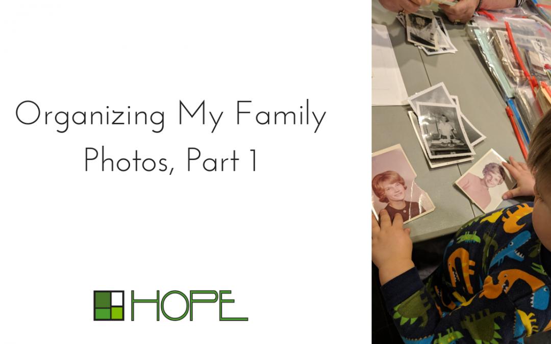 Organizing My Family Photos, Part 1