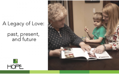 A Legacy of Love: Celebrating Past, Present and Future