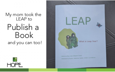 My mom took the LEAP to publish a book and so can you!