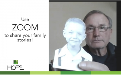 Use ZOOM to save your family stories!