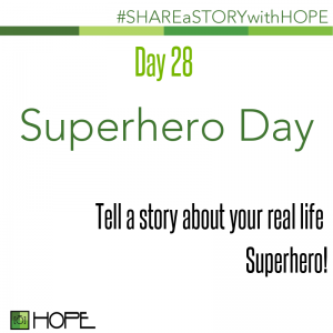 Share a Story about real life superhero