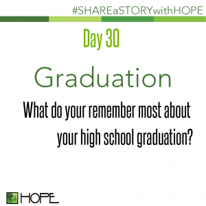 Share a Story about Graduation