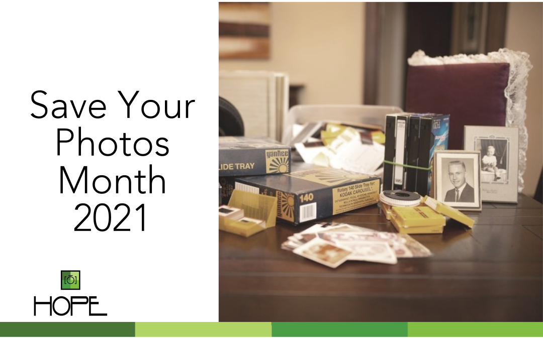 Save Your Photos Month 2021